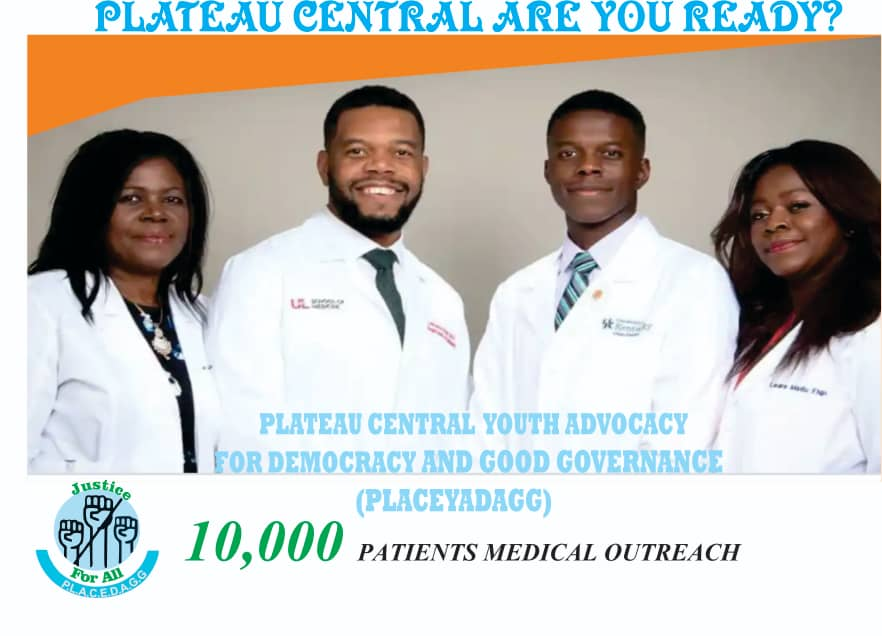 *BREAKING! Pressure group set to cater for 10,000 people in a free medical outreach across Plateau Central Senatorial District